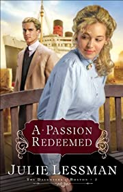 A Passion Redeemed (The Daughters of Boston…
