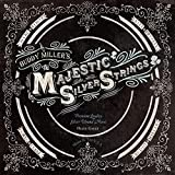 Majestic Silver Strings [Buddy Miller] (2011)
