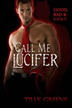 Call Me Lucifer [Good, Bad and Kinky] by…