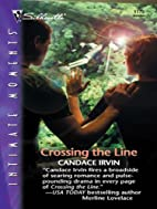 Crossing the Line (Silhouette Intimate…