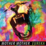 Eureka (2011) (Album) by Mother Mother