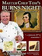 Master Chef Tom's Burns Night by Tom…