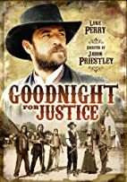 Goodnight For Justice [2011 TV movie] by…