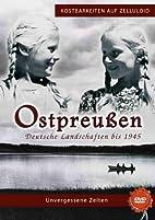 Ostpreußen - Deutsche Landschaften bis 1945…