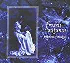 Fragments of Memories by The Frozen Autumn
