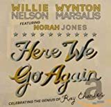 Here We Go Again: Celebrating The Genius Of Ray Charles [with Wynton Marsalis & Norah Jones] (2011)