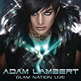 Glam Nation Live (2011) (Album) by Adam Lambert