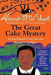 The Great Cake Mystery: Precious Ramotswe's…