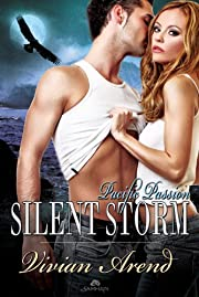 Silent Storm: Pacific Passion Series, Book 3…