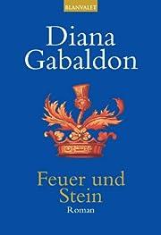 Feuer und Stein: Roman – tekijä: Diana…