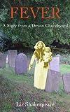 Fever: a Story from a Devon Churchyard