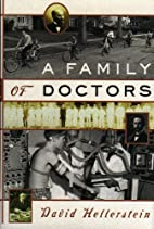 Family of Doctors by David Hellerstein