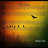 Break Free (Album) by The Kicks