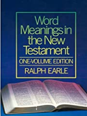 Word Meanings in the New Testament,…