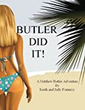 Butler Did It!