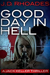 Good Day in Hell by J. D. Rhoades