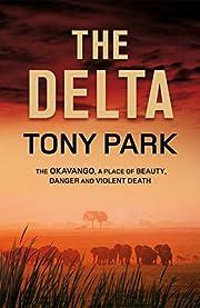 The Delta por Tony Park