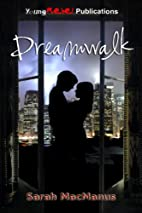 Dreamwalk by Sarah MacManus