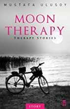 Moon Therapy by Mustafa Ulusoy