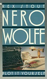 Plot It Yourself (A Nero Wolfe Mystery Book…