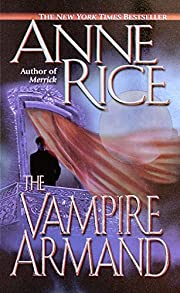 The Vampire Armand (The Vampire Chronicles)…