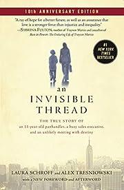 An Invisible Thread de Laura Schroff