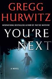 You're Next: A Thriller de Gregg…