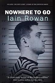 Nowhere To Go – tekijä: Iain Rowan