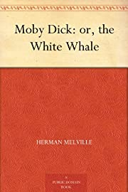 Moby Dick: or, the White Whale af Herman…