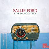 Dirty Radio (Album) by Sallie Ford and The Sound Outside