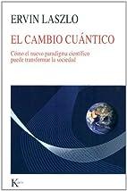 El cambio cuantico: Como el nuevo paradigma…