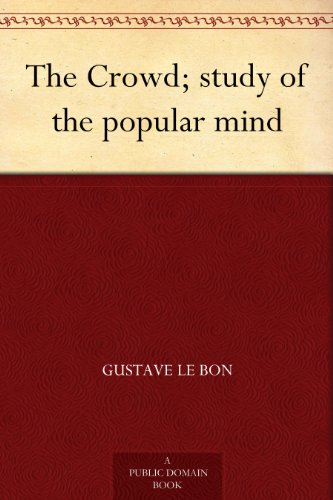 "The cover of ""The Crowd: A Study of the Popular Mind."""