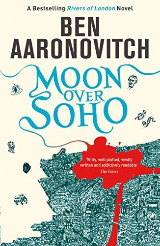 Moons Over Soho - Ben Aaronovitch