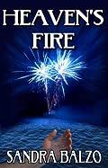 Heaven's Fire by Sandra Balzo