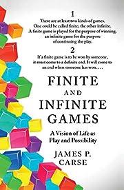 Finite and Infinite Games por James Carse