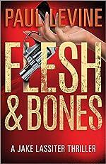 Flesh & Bones by Paul Levine