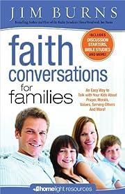 Faith Conversations for Families por Jim…