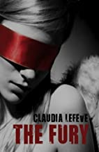 The Fury by Claudia Lefeve