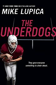 The Underdogs de Mike Lupica