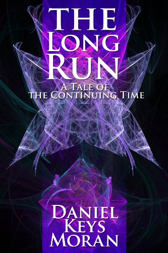 The Long Run: A Tale of the Continuing Time by Daniel Keys Moran