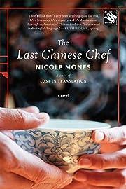The Last Chinese Chef: A Novel por Nicole…
