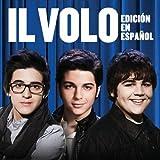 Il Volo (Spanish Version)