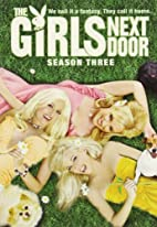 The Girls Next Door: Season 3 by Girls Next…