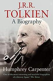 J. R. R. Tolkien: A Biography av Humphrey…