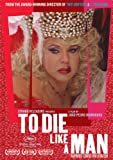 To Die Like a Man (2009) (Movie)