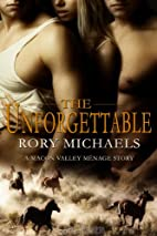 The Unforgettable (Macon Valley Ménage #4)…