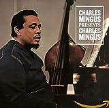 Charles Mingus Presents Charles Mingus (1960)