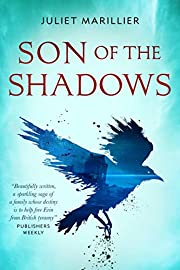 Sevenwaters #2 Son of the Shadows af Juliet…