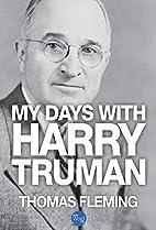 My Days with Harry Truman (The Thomas…