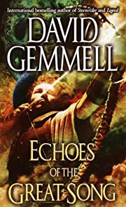 Echoes of the Great Song: A Novel por David…